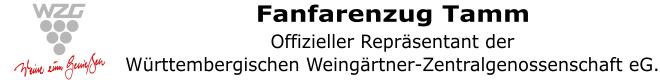 Fanfarenzug Tamm – Offizieller Repräsentant der Württembergische Weingärtner-Zentralgenossenschaft eG.