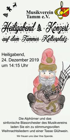 Der Musikverein Tamm e.V. lädt zum Heiligabend-Konzert auf dem Kelterplatz ein.